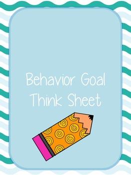 Behavior Goal Think Sheet