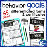 Behavior Goals & Differentiated Forms and Certificates for