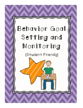 Behavior Goals and Monitoring - For Students!