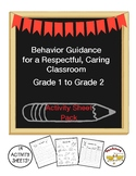 Behavior Guidance for a Respectful, Caring Classroom Grade 1 to 2 Activity Pack
