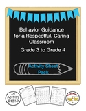 Behavior Guidance for a Respectful, Caring Classroom Grade 3 to 4 Activity Pack