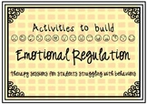 Behavior Help (Individual Counseling): Activities to build Emotional Regulation