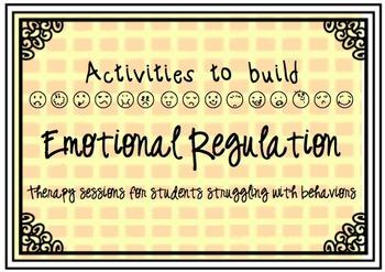 Behavior Help (Individual Counseling): Activities to build Emotional Regulation