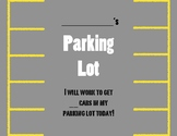 Behavior/Incentive Chart (Parking Lot Themed)