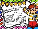 Behavior Incentives and Reminders
