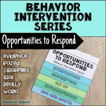 Behavior Intervension Series - Opportunities to Respond (Behavior Management)