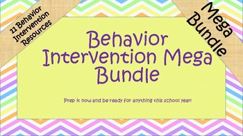 Behavior Intervention Mega Bundle!- Save by 15 bucks by bundling!