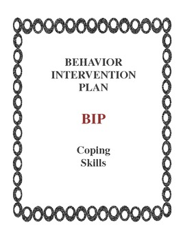 Behavior Intervention Plan BIP Coping Skills