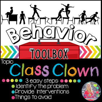 Behavior Intervention Toolbox: CLASS CLOWN