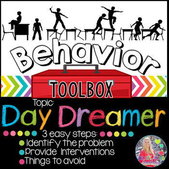 Behavior Intervention Toolbox: DAY DREAMER