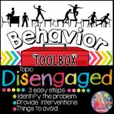 Behavior Intervention Toolbox: DISENGAGED