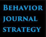 Behavior Journal Strategy