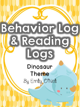 Behavior Log & Reading Logs (Dinosaur Theme)