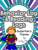 Behavior Log & Reading Logs (Superhero Theme)