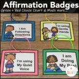 Behavior Management Affirmation Badges + Green & Red Choic