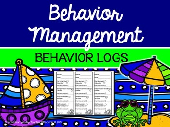 Classroom Management-Behavior Management- Behavior Logs