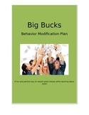 Behavior Management -Big Bucks!