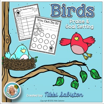 Behavior Management- Birds Praise and Goal Setting