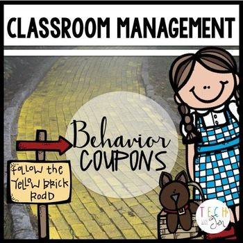 Classroom Management: Follow the Yellow Brick Road to Grea