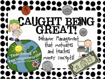 Behavior Management; Caught Being Great