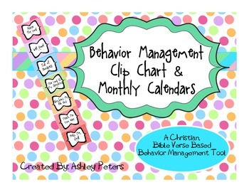 Behavior Management Clip Chart & Monthly Calendars - Bible Verse Based