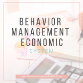 Behavior Management Economic System