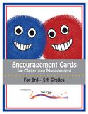 Encouragement Cards for Classroom Management (Grades 3-5)