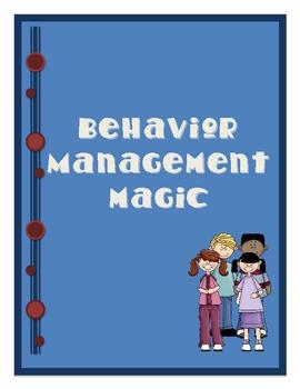 Behavior Management Magic