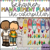 Behavior Management Plan:The Caterpillar