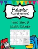 Behavior Management Point Sheet and Calendar