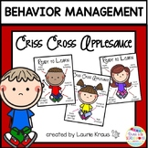 Behavior Management Posters: Criss Cross Applesauce and Re