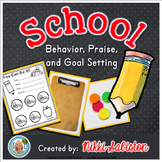 Behavior Management- School Praise and Goal Setting