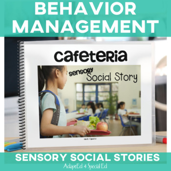 Behavior Management Social Story Cafeteria