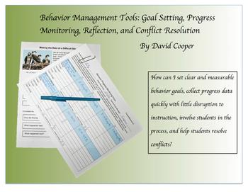 Behavior Management Tools: Goals, Monitoring, Reflection,