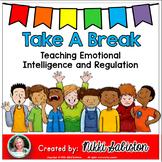 Behavior Management and Self Regulation - Take A Break #Upper Grade Edition