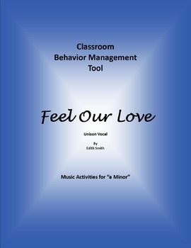 """Feel Our Love"" Song for Behavior Management to Promote Co"