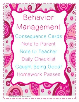 Behavior Management:Consequence Cards,Daily Checklist,Parent/Teacher Note & More