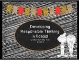 Behavior Managment Plan: Developing Responsible Thinkers