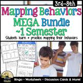 Mapping Behaviors Mega Bundle - 1 Semester