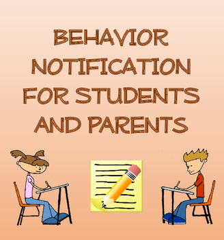 Behavior Notification for Students and Parents (with Bonus Behavior Essay)
