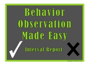 Behavior Observation Made Easy: Interval Data Collection Form