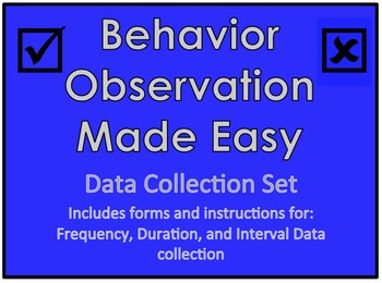 Behavior Observation Made Easy Set: Frequency, Duration an