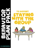 Behavior Plan Kit: Staying With the Group (Visuals, Ideas & Social Story)