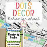 BEHAVIOR CALENDAR, CHART AND MANAGEMENT SYSTEM {DOTS CLASSROOM DECOR}