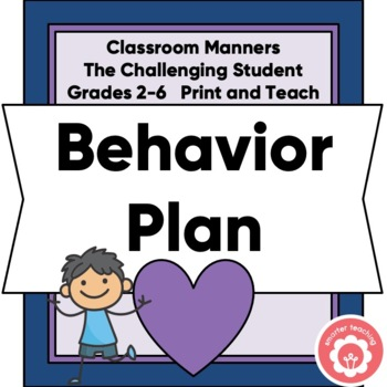 Behavior Plan For The Challenging Student