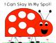 Behavior Plan: Staying In My Spot