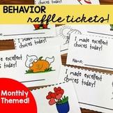 Behavior Raffle Ticket System