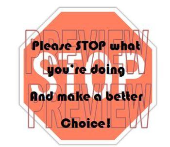 Behavior Re-Direction Stop Sign