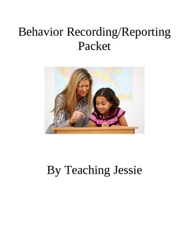 Behavior Recording and Reporting Forms- FREE!