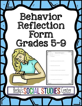 Behavior Reflection Form - A Classroom Management Tool
